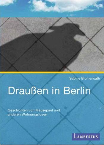 November 2011 - Ein kleiner Buchtipp für kalte Winterabende: Draußen in Berlin